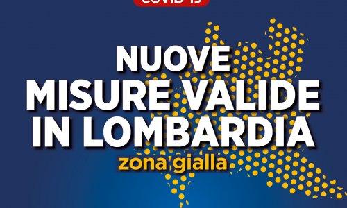 Nuove misure valide in Lombardia - Zona Gialla